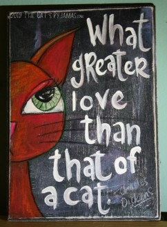 SOLD What greater love than that of a cat....